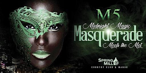 M5: Midnight Magic Masquerade Ball Meets the Met Gala