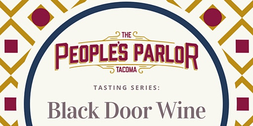 Tasting Series: Black Door Wine