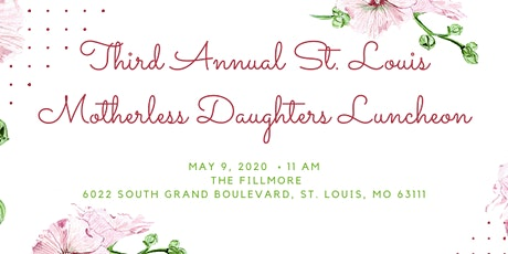 Third Annual St. Louis Motherless Daughter Luncheon tickets