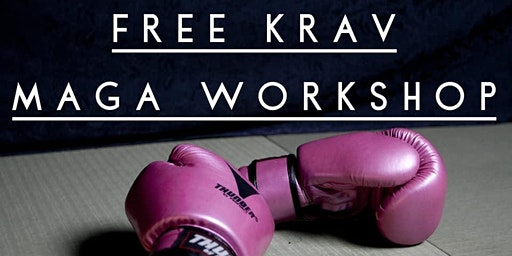 FREE Krav Maga Self Defence Workshop