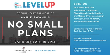 She Votes: Level UP Series (Documentary Premiere of 'No Small Plans') tickets