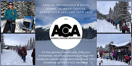 5th Annual Snowshoes & Good Views with Always Choose Adventures