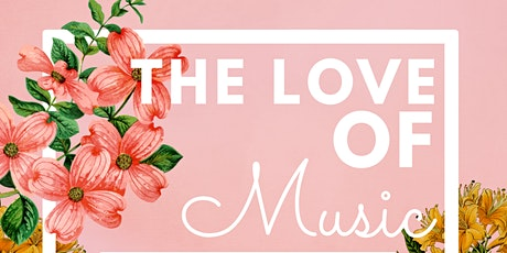 The Love Of Music tickets