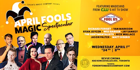 April Fools Magic Spectacular! tickets