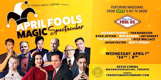 April Fools Magic Spectacular!