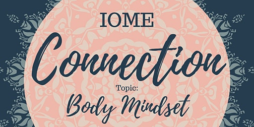 IOME Connection: Body Mindset