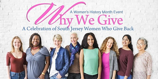 Why We Give: A Celebration of South Jersey Women Who Give Back