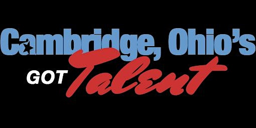 Cambridge, OH's Got Talent!