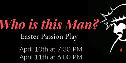 Who Is This Man Friday, April 10, 2020 at 7:30pm