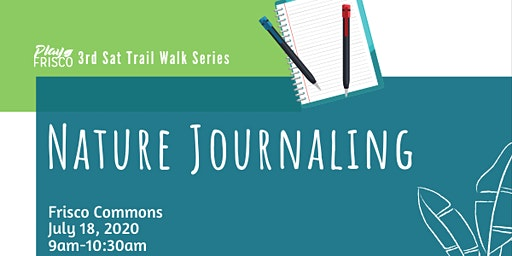3rd Sat Trail Walk: Nature Journaling