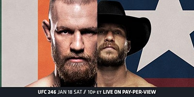 McGregor vs. Cowboy UFC 246 Viewing Party