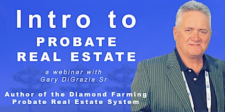 Intro to working the Probate Real Estate Niche tickets