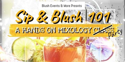 Sip & Blush 101: Mixology