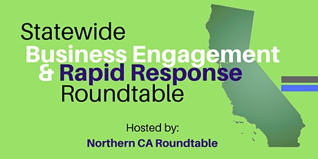 Statewide Business Engagement and Rapid Response Roundtable 2020 tickets