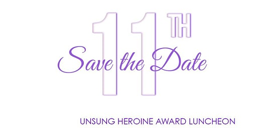 Copy of 11th Annual Unsung Heroine/Hero Awards Luncheon