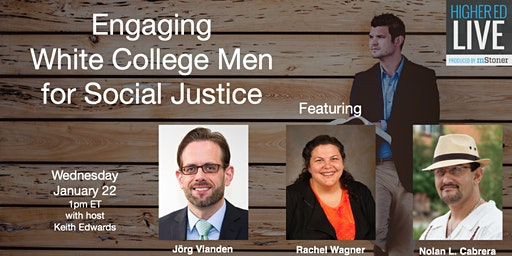 Webinar: Engaging White College Men for Social Justice