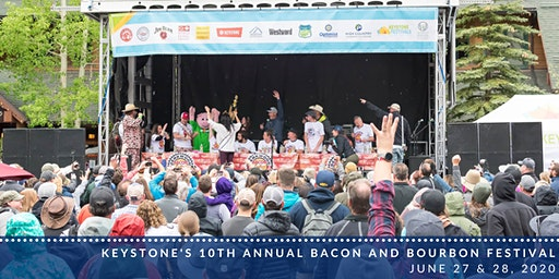 10th Annual Keystone Bacon and Bourbon Festival - June 27 & 28, 2020: 1PM-6PM Daily