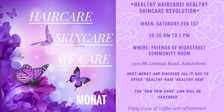 Meet MONAT Hair Care/ Skin Care /We Care Revolution at Highstreet tickets