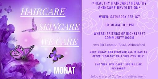Meet MONAT Hair Care/ Skin Care /We Care Revolution at Highstreet
