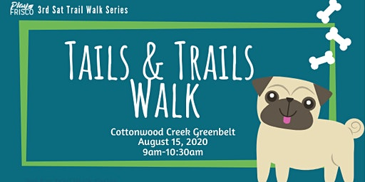 3rd Sat Trail Walk: Tails and Trails