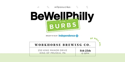 Be Well in the Burbs Presented by Independence Blue Cross
