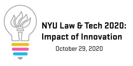 POSTPONED: NYU Law & Tech 2020: Impact of Innovation tickets