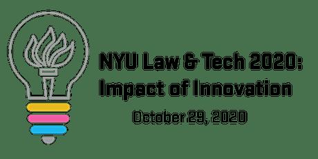 NYU Law & Tech 2020: Impact of Innovation tickets
