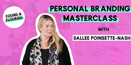 MASTERCLASS | How to make your personal brand work for you  - Part 1 | London tickets