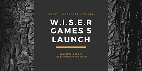 The Emerging Leaders Network presents: W.I.S.ER. Games 5 Launch tickets