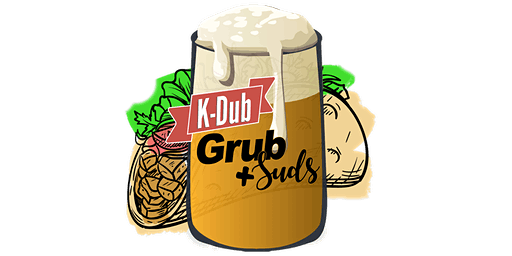 K-Dub Grub & Suds (General Admission)