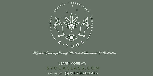 Happy Hour SYOGA: Slowly Stretch + Strengthen Stoned.