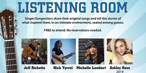 Listening Room - Singer/Songwriters sit among you and share their songs