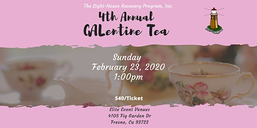 The Light-House Recovery Program, Inc 4th Annual GALentine Tea