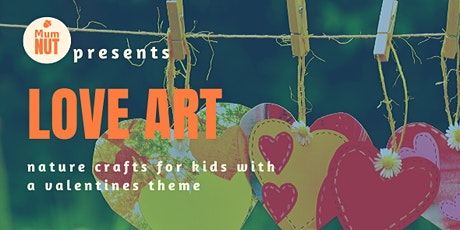 Love Art - Heart and Valentine themed eco-crafts for kids tickets