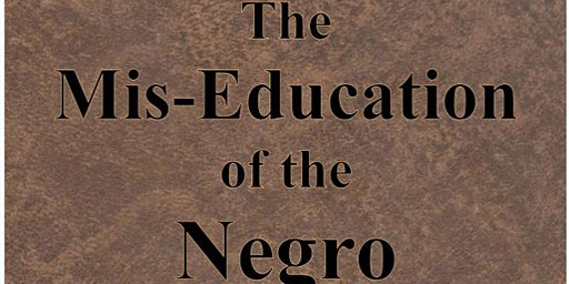 From Woodson to Wakanda: The Miseducation of the Negro in US Higher Ed