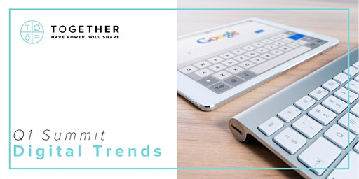 Seattle Together Digital : Quarterly Summit - Digital Trends