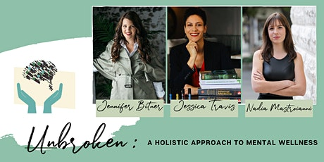 UNBROKEN - A Holistic Approach To Mental Wellness tickets
