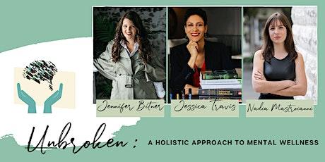 UNBROKEN - A Holistic Approach To Mental Wellness tickets