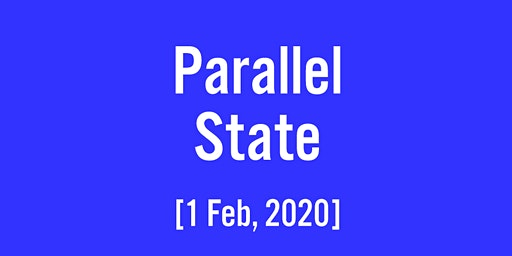 The Parallel State: Launch Event