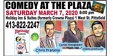 ZipStohr's Comedy at the Plaza #40-Chris Franjola, Carole Montgomery & more tickets