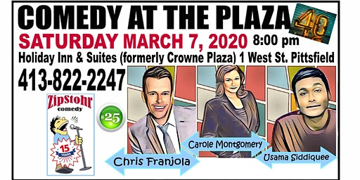 ZipStohr's Comedy at the Plaza #40-Chris Franjola, Carole Montgomery & more