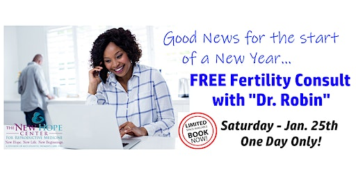 FREE Fertility Consult w/Dr. Robin Poe-Zeigler, MD