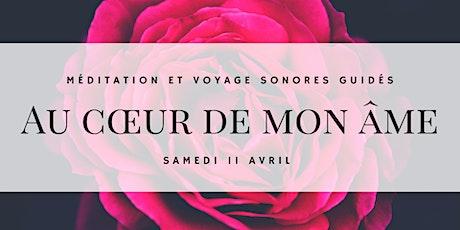 Voyage sonore - Au cœur de mon âme - Trouver son Sankalpa tickets