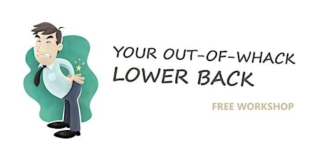 Your Out-of-whack Lower Back! tickets
