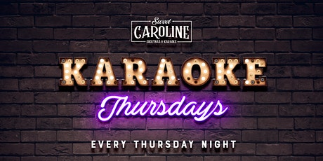 Karaoke Thursdays at Sweet Caroline - Free Drink with RSVP tickets