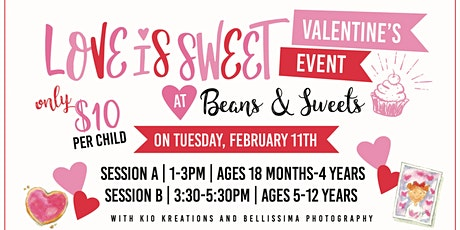 Love is Sweet at Beans & Sweets - Session A tickets