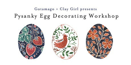 Pysanky Egg Decorating Workshop for Beginners tickets