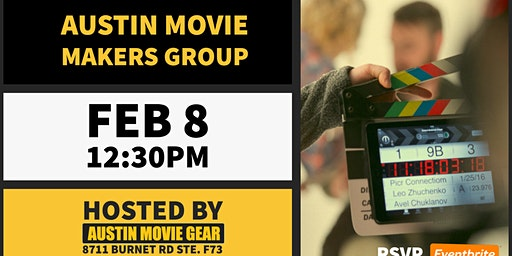 Austin Movie Makers Group Monthly Meeting (Feb 2020)