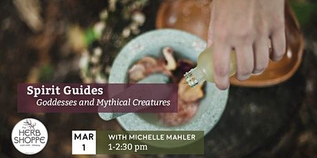 Spirit Guides; Goddesses and Mythical Creatures tickets