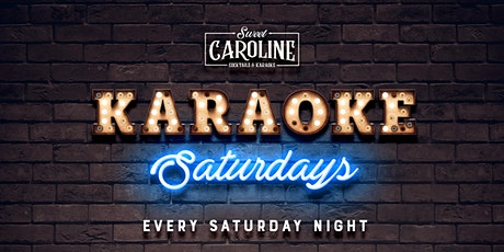 Karaoke Saturdays at Sweet Caroline - Miami's Best Karaoke Bar! tickets